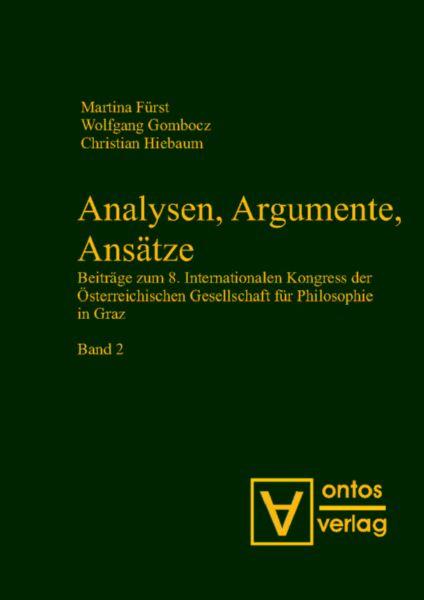Analysen, Argumente, Ansätze