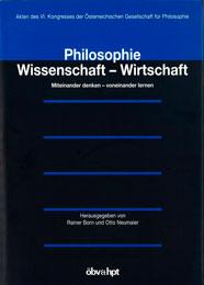 Philosophie – Wissenschaft–Wirtschaft. Miteinander denken – voneinander lernen