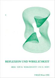 Reflexion und Wirklichkeit