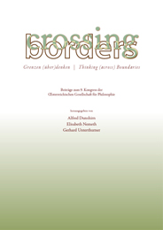 Crossing Borders. Grenzen (über)denken. Thinking (across) Boundaries